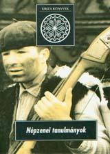 [Folk Music Studies. (Kriza Books Nr. 3.)] Népzenei tanulmányok (Kriza Könyvek, 3.)