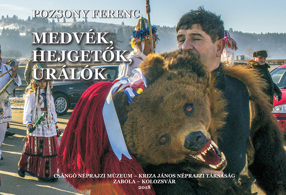 [Bears and Chants. Arre there Samanist Motifs in the Traditions of the Csángós of Moldavia?] Medvék, hejgetők, urálók. Voltak-e samanisztikus hagyományok a moldvai csángó falvakban?