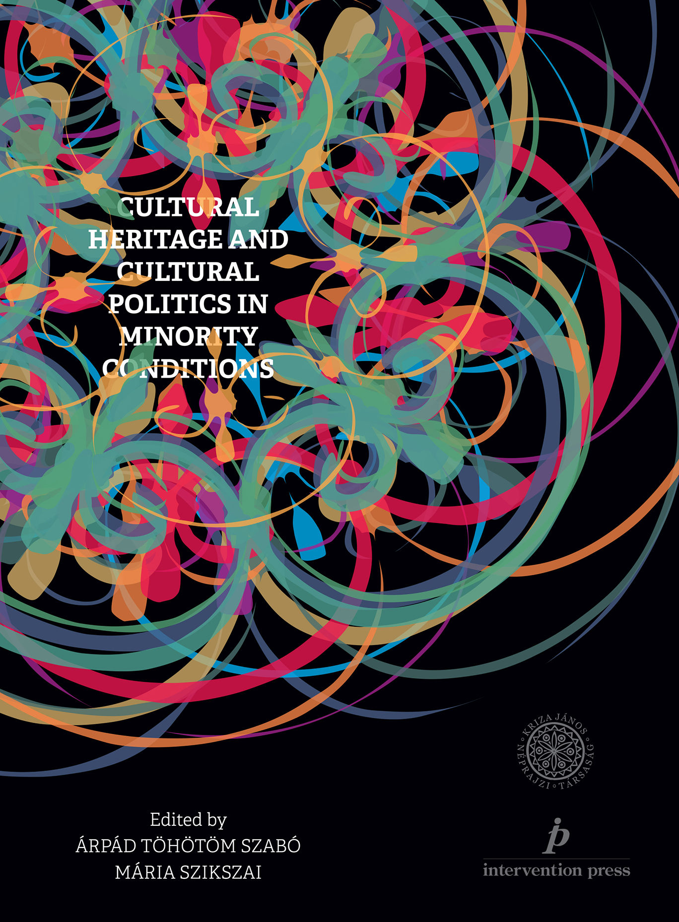 Cultural Heritage and Cultural Politics in Minority Conditions