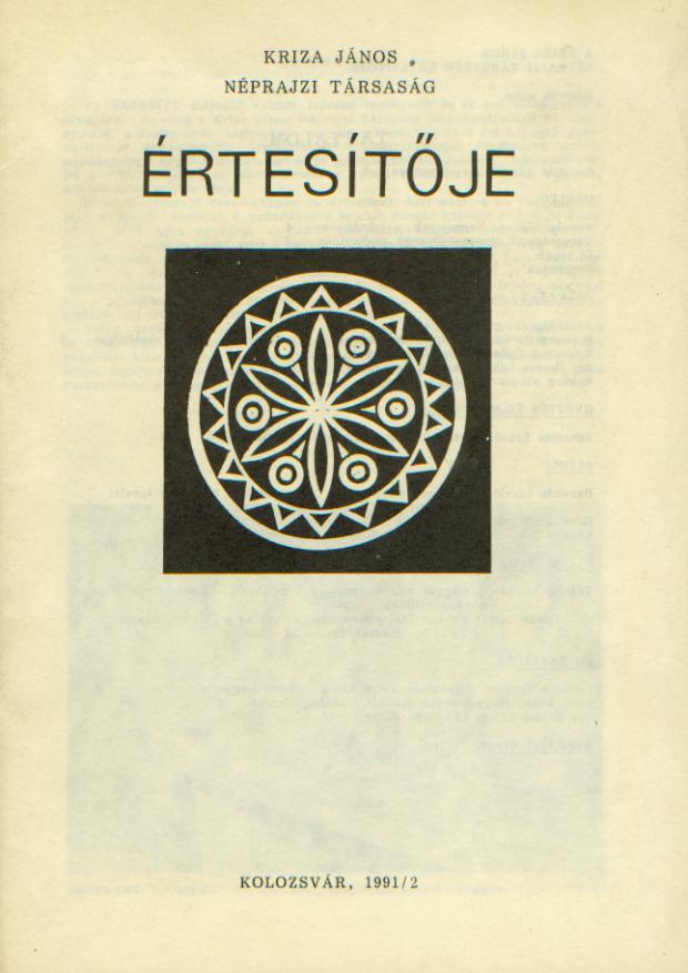 [Bulletin of the Kriza János Etnographic Society. Vol. I. Nr. 2.] A Kriza János Néprajzi Társaság Értesítője. I. évf. 2. sz.