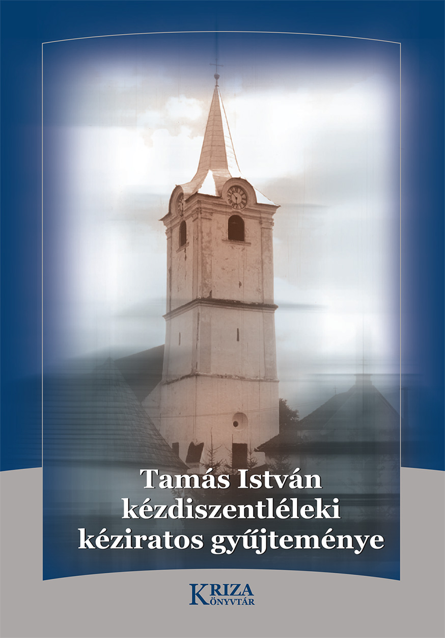Tamás István kézdiszentléleki kéziratos gyűjteménye (Kriza Könyvtár)