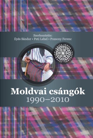 Moldvai csángók 1990–2010. A Kriza János Néprajzi Társaság Értesítője. XVI. évf. 1–2. sz.