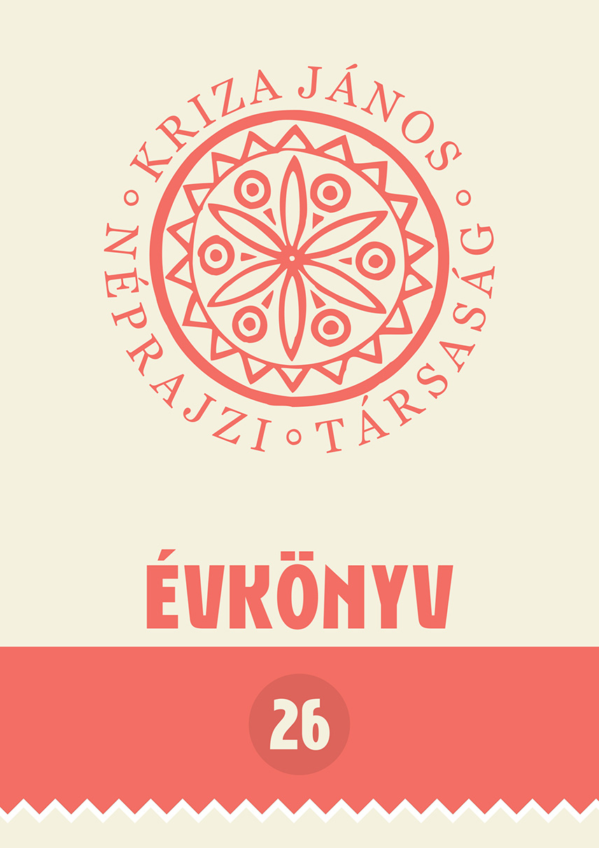 Kriza János Néprajzi Társaság Évkönyve 26. Korszakok, életművek, események és eredmények az erdélyi néprajzkutatásban
