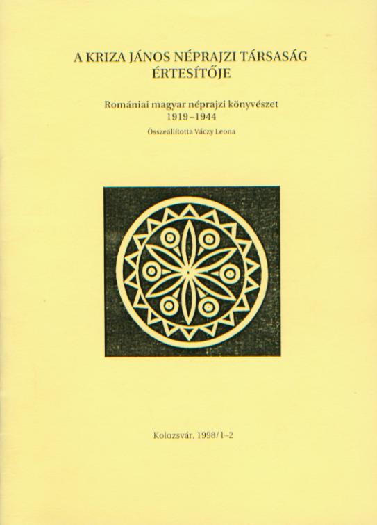 A Kriza János Néprajzi Társaság Értesítője. VIII. évf. 1–2. sz. Romániai magyar néprajzi könyvészet 1919–1944