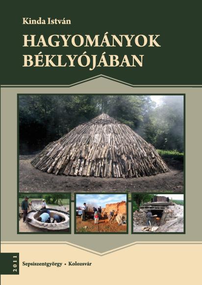 Hagyományok béklyójában. Tanulmányok a falusi életmódok és kényszerstratégiák témaköréből