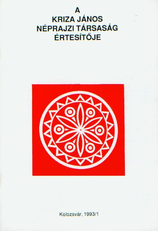 [Buletinul Asociaţiei Etnografice Kriza János. Vol. III. Nr. 1.] A Kriza János Néprajzi Társaság Értesítője. III. évf. 1. sz.