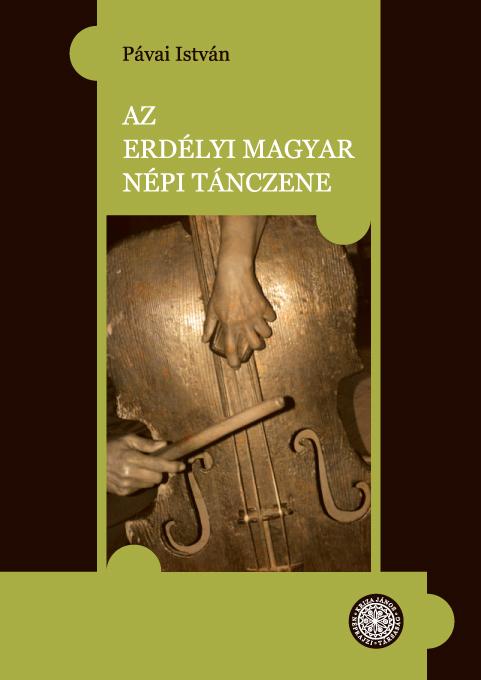 [Muzica jocurilor populare maghiare din Transilvania] Az erdélyi magyar népi tánczene